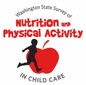 Washington State Survey of Nutrition and Physical Activity in Child Care