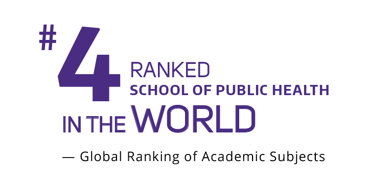 #4 ranked School of Public Health in the World, global ranking of Academic Subjects