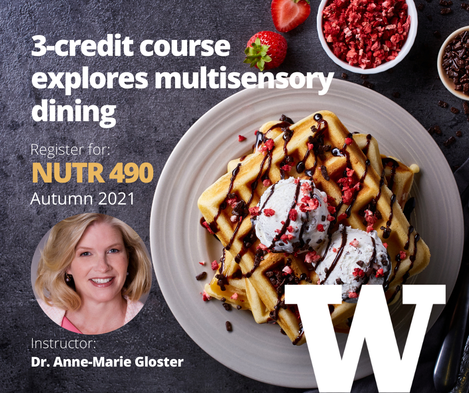 3-credit course explores multisensory dining, register for NUTR 490, photo of waffles and ice cream