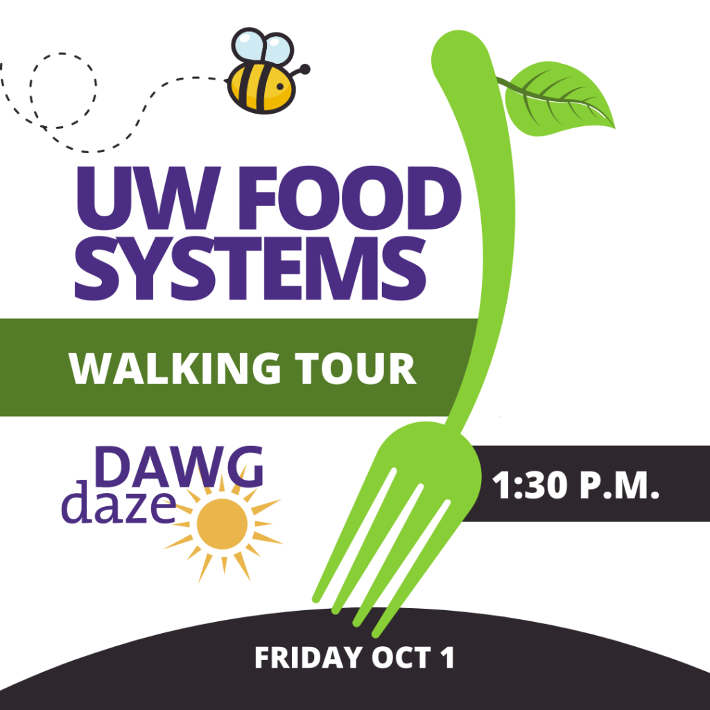 UW Food Systems Walking Tour